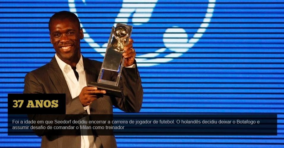 37 anos - Foi a idade em que Seedorf decidiu encerrar a carreira de jogador de futebol. O holandês decidiu deixar o Botafogo e assumir desafio de comandar o Milan como treinador