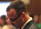 Psiquiatra diz que Pistorius desenvolveu transtorno de ansiedade