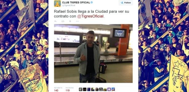 Tigres, do México, anunciou no twitter a chegada de Rafael Sóbis