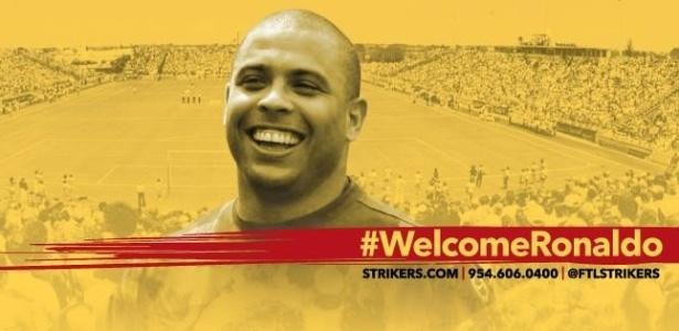 Cartaz dá as boas vindas a Ronaldo, novo dono dos Strikers e aguardado na Flórida