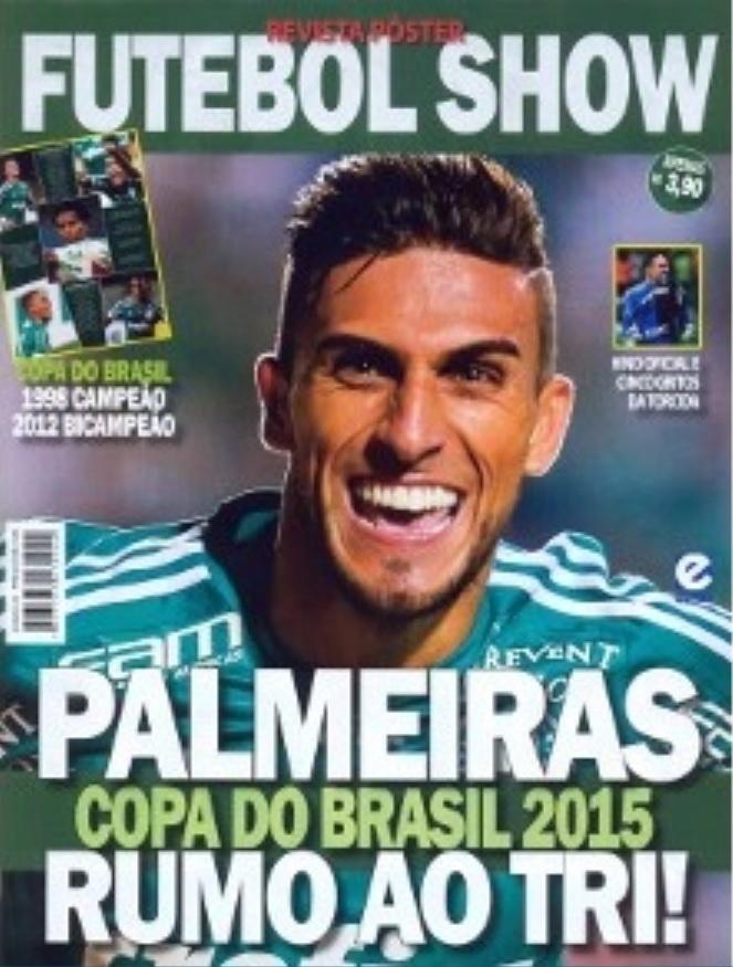 Editora Escala lança revista pôster de Palmeiras finalista da Copa do Brasil 2015