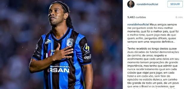Ronaldinho Gaúcho anuncia no Instagram saída do Querétaro, do México