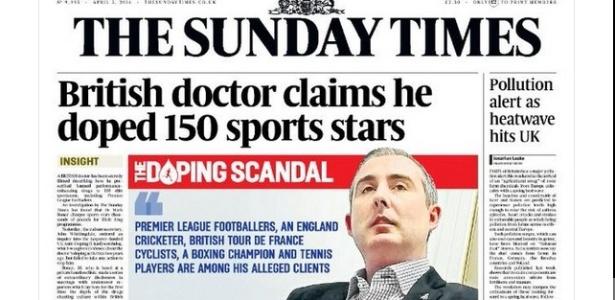 Médico revelou ao jornal The Sunday Times que teria receitado substâncias ilegais a 150 atletas