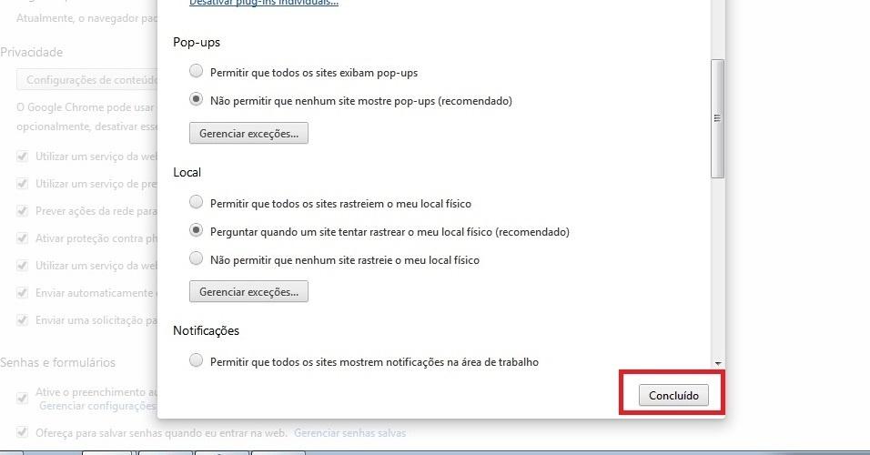 Google Chrome. Agora clique em 'Concluído', e as janelas não irão mais incomodá-lo no Chrome