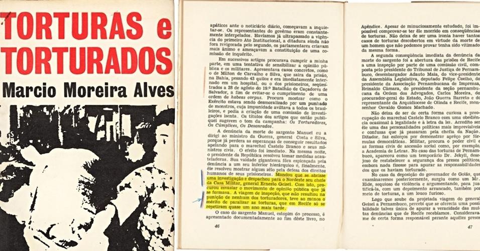 """21.mar.2014 - O jornalista e ex-deputado federal, Marcio Moreira Alves --cujo discurso em plenário da Câmara é considerado o estopim da outorga do AI-5 --, escreveu relato para o Correio da Manhã detalhando casos de tortura sofridos por estudantes nas universidades públicas nos primeiros meses após o golpe de 1964, em uma das primeiras tentativas de denunciar os atos. O relato virou livro. """"Torturas e torturados"""" foi lançado em 1966, mas não chegou a ir para as livrarias. O governo mandou recolher todos os exemplares. Na foto, a capa do livro e páginas com anotações de Ernesto Geisel. O documento faz parte do acervo """"Arquivos da Ditadura"""", que concentra documentos do período da ditadura militar reunidos pelo jornalista Elio Gaspari"""