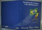 ECA: Estatuto da Criança e do Adolescente completa 25 anos - Silva Junior/Folhapress