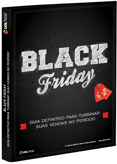 Black Friday: Guia definitivo para turbinar suas vendas no período
